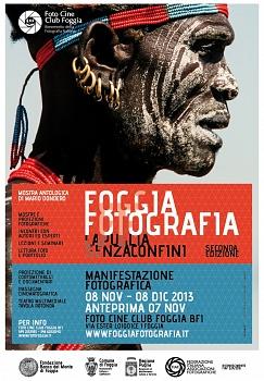 """Collettiva Fotografica: """"Foggia Fotografia - Puglia senza confini - Riconoscimento FIAF: S24/2013"""