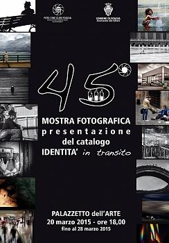 """Collettiva fotografica: """"IDENTITA'  in transito"""" - Riconoscimento FIAF S12 - 2015 -"""