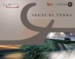 """Collettiva fotografica del Fotocineclub di Foggia: """"Segni di Terra"""""""