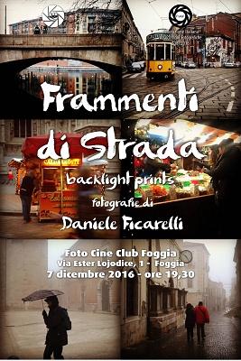 """Personale  """"frammenti di strada""""-backlight prints- Riconoscimento FIAF S-38/2016"""