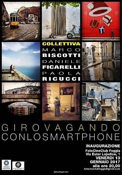 """""""Girovagando con lo smartphon"""" - Collettiva - Ric FIAF: S4/2017"""