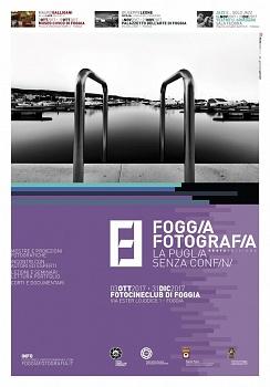 """Collettiva """"Foggia Fotografia-la Puglia senza confini"""" VI edizione: il territorio"""