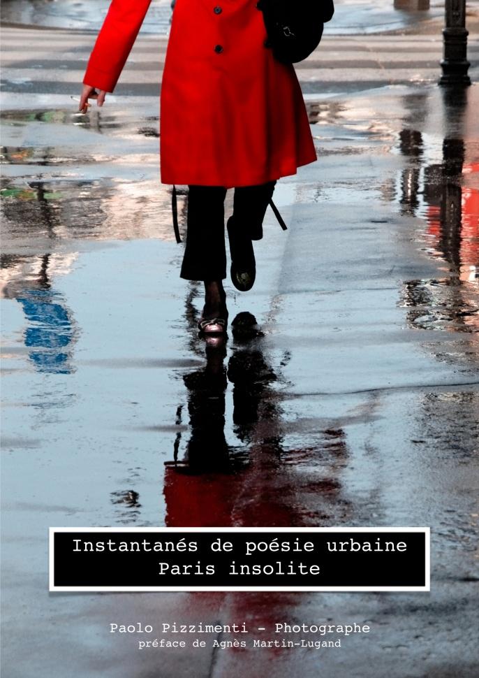 Instantanés de poésie urbaine Un Paris insolite